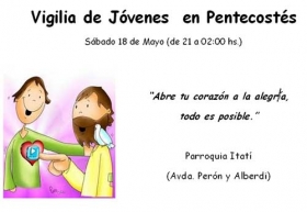 LA PASTORAL JUVENIL DE GOYA INVITA A LA VIGILIA DEL PENTECOSTES